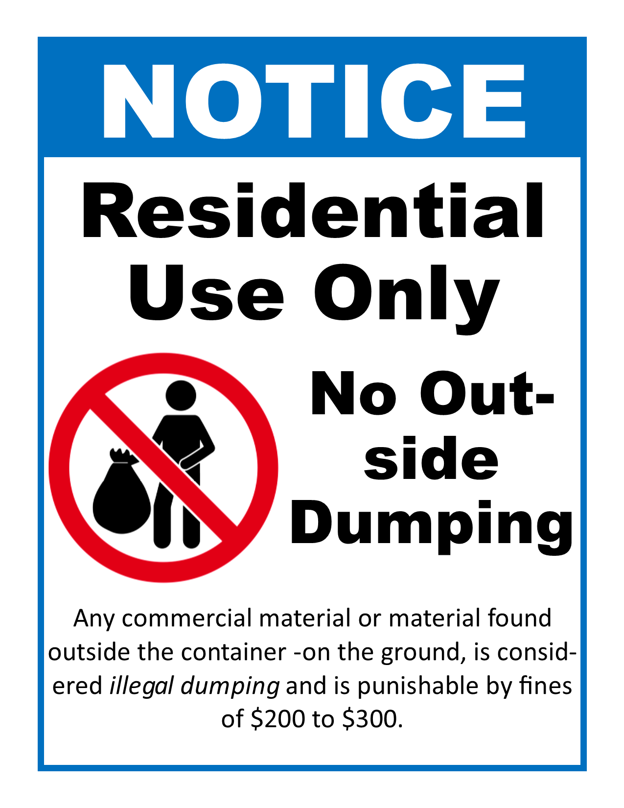 Recycling Dumpster Sign - Residential Use Only, No Illegal Dumping