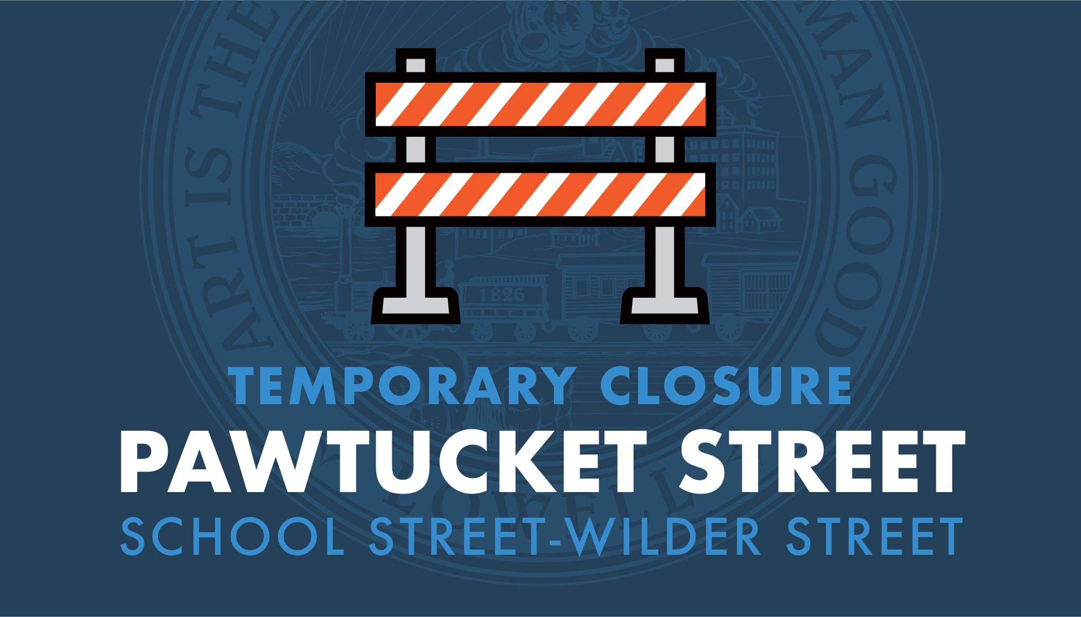 Pawtucket St Closure